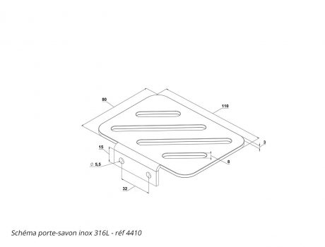Schéma porte-savon inox 316L - réf 4410 - Cabineo